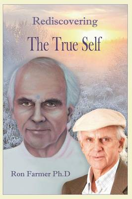 Rediscovering the True Self (Paperback)