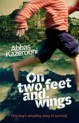 On Two Feet and Wings (Paperback)