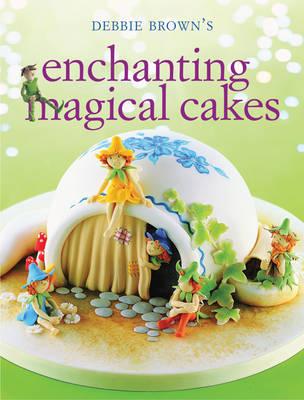 Enchanting Magical Cakes (Paperback)