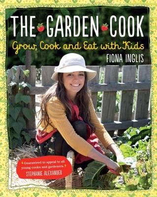 The Garden Cook (Paperback)