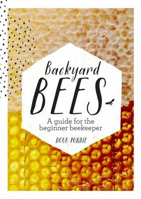 Backyard Bees (Hardback)
