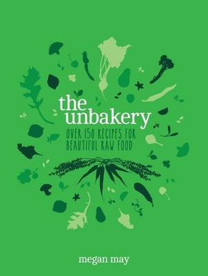 The Unbakery (Hardback)