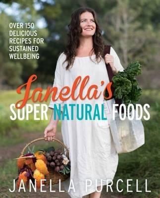 Janella's Super Natural Foods (Paperback)
