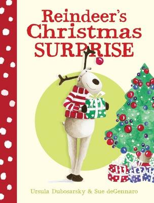 Reindeer's Christmas Surprise (Hardback)
