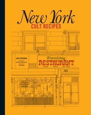 New York Cult Recipes (Hardback)