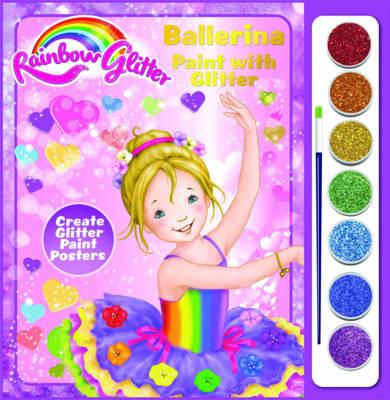 Rainbow Glitter Paint with Glitter - Tina Ballerina (Paperback)