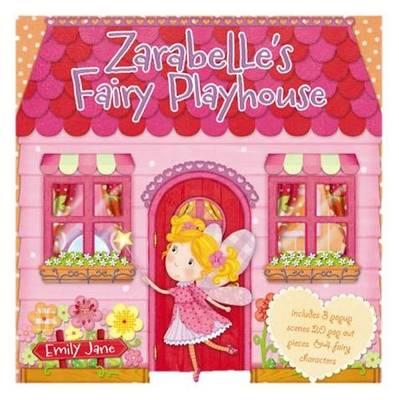 Zarabelle's Fairy Playhouse (Hardback)