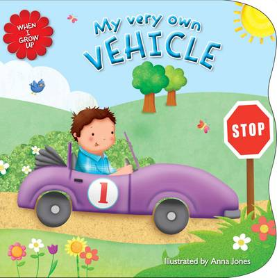 When I Grow Up - Vehicles (Board book)