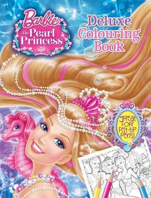 Barbie and the Pearl Princess Deluxe Colouring (Paperback)