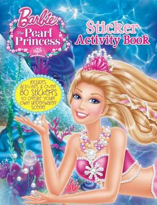 Barbie and the Pearl Princess Sticker Activity (Paperback)