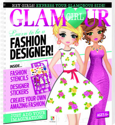 Glamour Girl Portfolio: Learn to Be a Fashion Designer! - Glamour Girl Portfolio (Spiral bound)