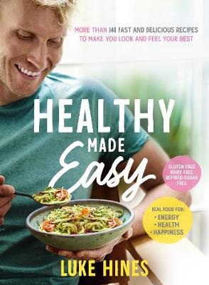 Healthy Made Easy (Paperback)