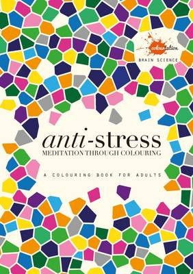 Anti Stress Meditation Through Colouring Paperback