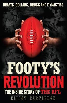 Footy's Revolution (Paperback)