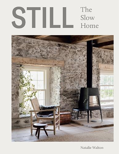 Still: The Slow Home (Hardback)