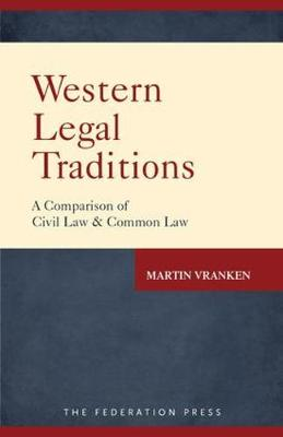 Western Legal Traditions: A Comparison of Civil Law and Common Law (Paperback)