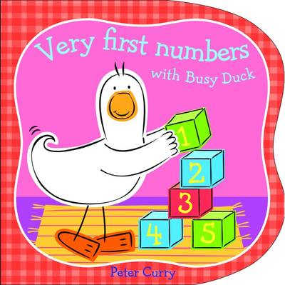 Very First Numbers with Busy Duck (Hardback)