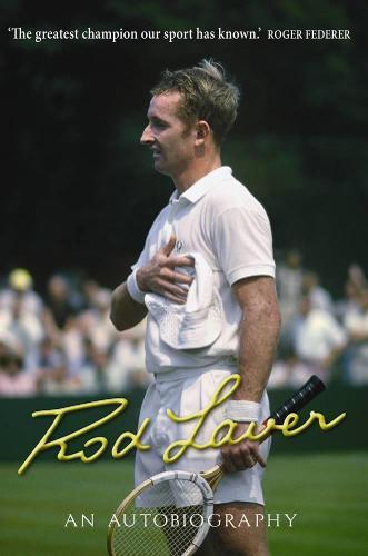 Rod Laver: An autobiography (Paperback)
