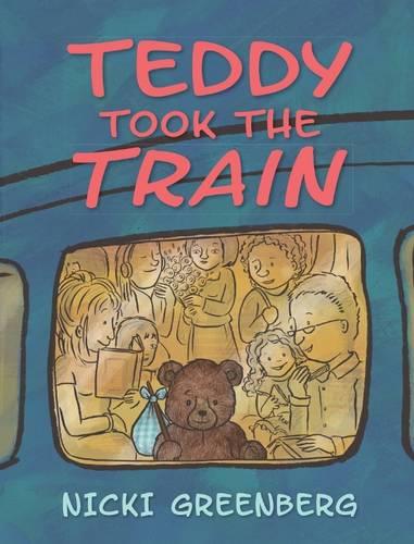 Teddy Took the Train (Hardback)