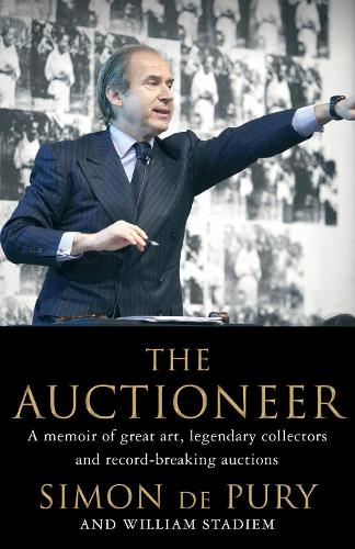 The Auctioneer: Adventures in the Art Trade (Hardback)