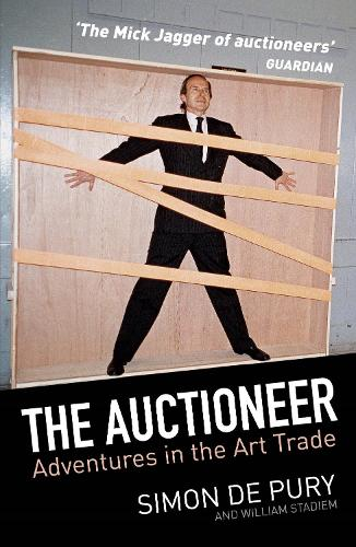 The Auctioneer: Adventures in the Art Trade (Paperback)