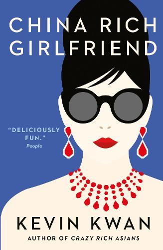 China Rich Girlfriend - Crazy Rich Asians (Paperback)