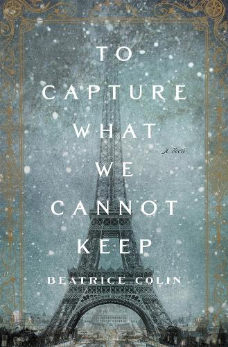 To Capture What We Cannot Keep (Paperback)