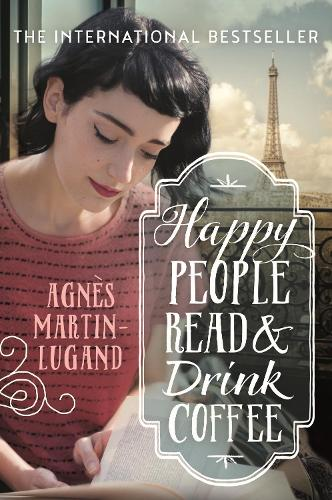 Happy People Read and Drink Coffee (Paperback)