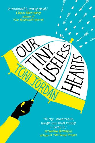 Our Tiny, Useless Hearts (Paperback)