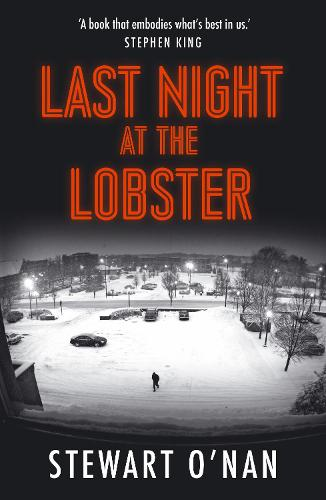 Last Night at the Lobster by Stewart O'Nan   Waterstones