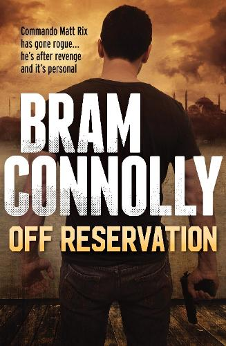 Off Reservation - Matt Rix Thrillers (Paperback)