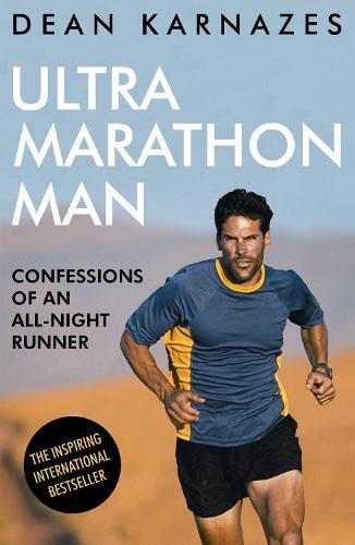 Ultramarathon Man: Confessions of an All-Night Runner (Paperback)
