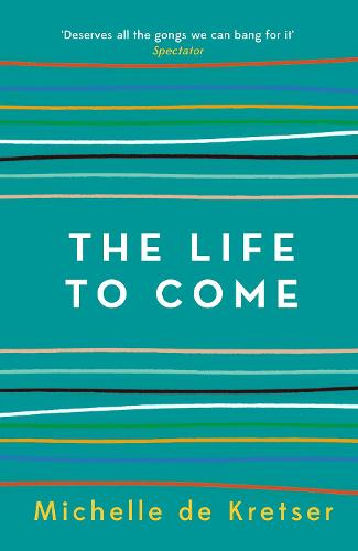 The Life to Come (Paperback)