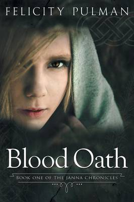 Blood Oath: The Janna Chronicles 1 (Paperback)