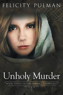 Unholy Murder: The Janna Chronicles 3 (Paperback)