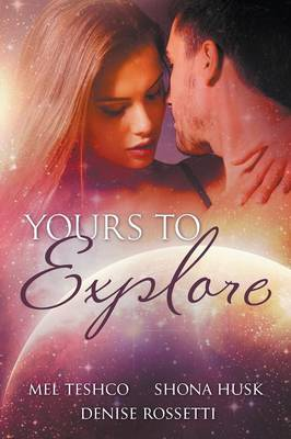 Yours to Explore: Bundled Edition (Es Siren 1-3) (Paperback)