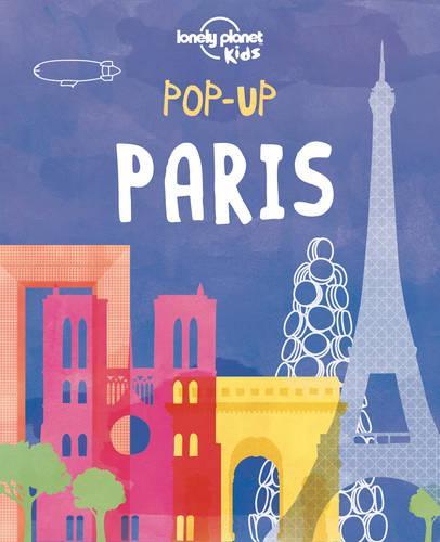 Pop-up Paris - Lonely Planet Kids (Hardback)