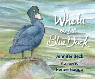 Whetu: The Little Blue Duck (Hardback)