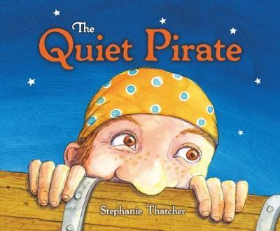 The Quiet Pirate (Hardback)