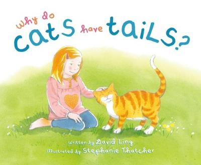 Why Do Cats Have Tails? (Hardback)