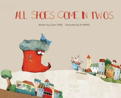 All Shoes Come in Twos (Hardback)