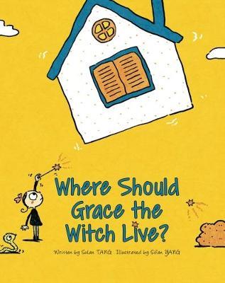 Where Should Grace the Witch Live? (Hardback)