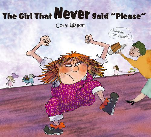 "The Girl That Never Said ""please"" (Hardback)"