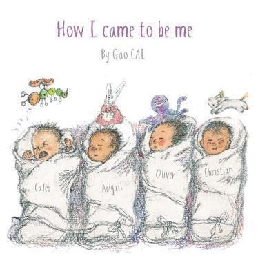 How I came to be Me (Hardback)