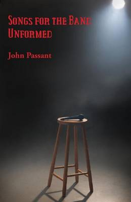 Songs for the Band Unformed (Paperback)