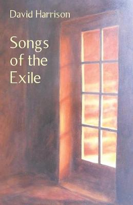 Songs of the Exile (Paperback)