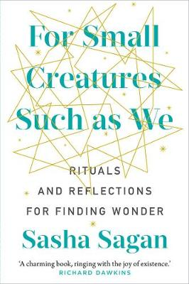 For Small Creatures Such as We: Rituals and Reflections for Finding Wonder (Paperback)
