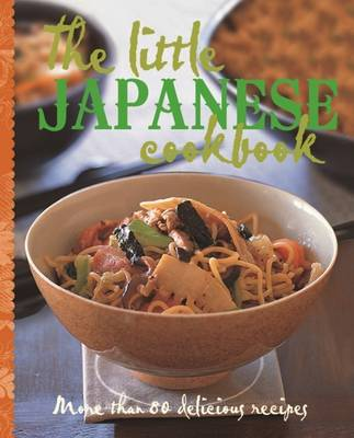 The Little Japanese Cookbook - The Little Cookbook (Hardback)