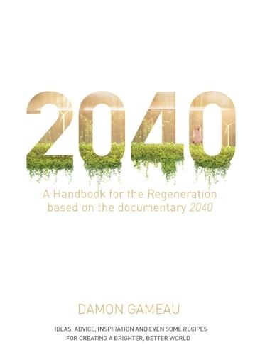 2040: A Handbook for the Regeneration (Paperback)