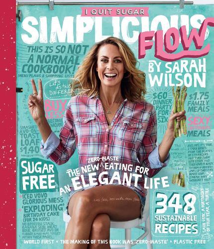 I Quit Sugar: Simplicious Flow (Paperback)